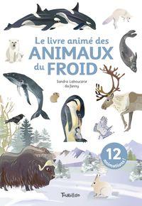 Couverture «Le livre animé des animaux du froid»