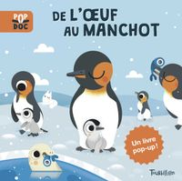 Cover of « De l'œuf au manchot »