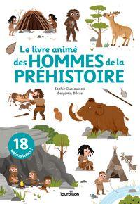 Couverture «Le livre animé des hommes de la préhistoire»