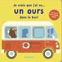 Couverture «Je crois que j'ai vu… un ours dans le bus !»