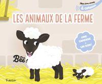 Cover of «Mon livre sonore des animaux de la ferme à caresser»