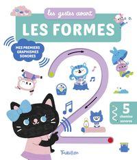 Cover of «Les gestes avant… les formes – Mes premiers graphismes sonores»