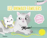 Couverture «Mon livre sonore des animaux familiers à caresser»