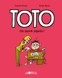 Couverture «Toto – Un sacré zigoto !»
