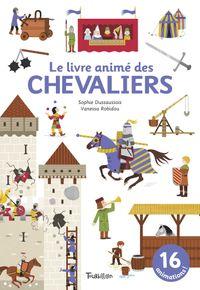 Cover of «Le livre animé des chevaliers»