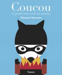 Cover of « Coucou. Le grand cache-cache des animaux »