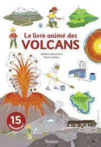 Couverture «Le livre animé des volcans»