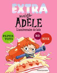 Couverture «EXTRA MORTELLE ADELE T02 – L'ANNIVERSAIRE DE JADE»
