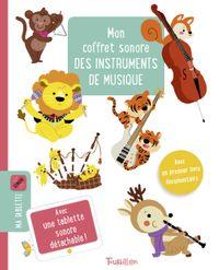 Couverture «Mon coffret sonore des instruments de musique»