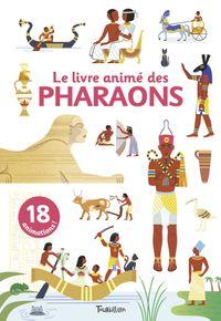 Couverture «Le livre animé des pharaons»