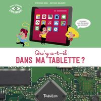 Cover of « Qu'y a t-il dans ma tablette ? »