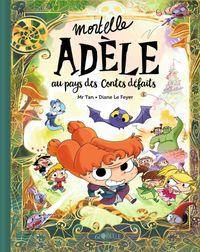 Couverture «Mortelle Adèle au pays des contes défaits – tome collector»