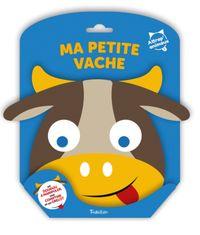 Cover of «Attrap'Animaux – Ma petite vache»