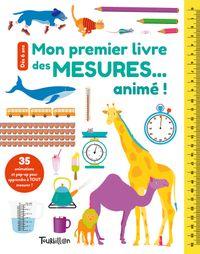 Couverture «Mon premier livre des mesures… animé !»