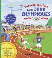 Couverture «Enquête sportive aux Jeux Olympiques»
