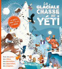 Couverture «La glaciale chasse au yéti»
