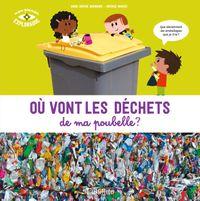 Couverture «Où vont les déchets de ma poubelle ? NE»