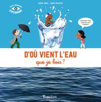 Cover of «D'où vient l'eau que je bois NE»