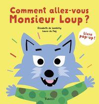 Couverture «Comment allez-vous, Monsieur Loup ?»