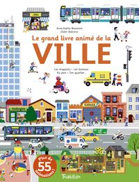 Cover of « Le grand livre animé de la ville »