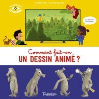 Cover of «Comment fait-on un dessin animé ?»