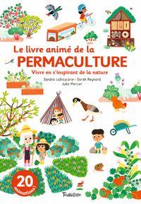 Couverture «Le livre animé de la permaculture»