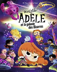 Cover of « Mortelle Adèle et la galaxie des Bizarres – tome collector »