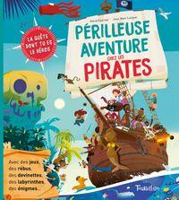 Cover of «Périlleuse aventure chez les pirates»