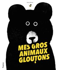Couverture «Mes gros animaux gloutons»