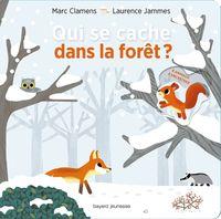 Couverture «Qui se cache dans la forêt ?»
