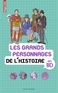 Cover of «Les grands personnages de l'histoire en BD»