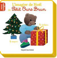 Couverture «L'imagier de Noël de Petit Ours Brun»