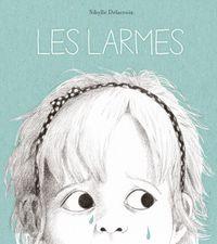 Cover of «Les larmes»