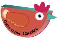 Cover of «Cache-cache Cocotte»