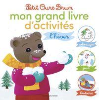Couverture «Le grand livre d'activités d'hiver de Petit Ours Brun»