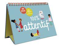 Couverture «100% attentif – 30 jeux pour gagner en attention et en concentration»