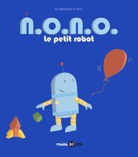 Couverture «N. O. N. O. le petit robot»