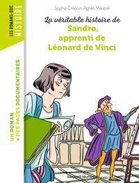 Couverture «La véritable histoire de Sandro, apprenti de Léonard de Vinci – NE –»
