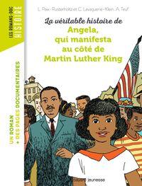 Couverture «La véritable histoire d'Angela, qui manifesta au côté de Martin Luther King»
