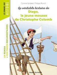 Couverture «La véritable histoire de Diego, le jeune mousse de Christophe Colomb»