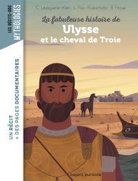 Couverture «La fabuleuse histoire de Ulysse et le cheval de Troie»