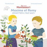 Couverture «Maxime et Romy aiment «faire tout seul»»