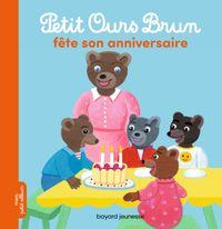 Couverture «Petit Ours Brun fête son anniversaire»