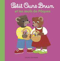 Couverture «Petit Ours Brun et les oeufs de Pâques»