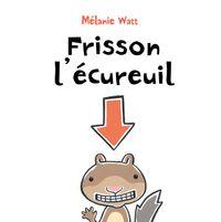 Couverture «Frisson l'écureuil»
