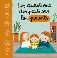 Couverture «Les questions des petits sur les parents»