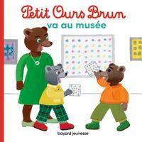 Couverture «Petit Ours Brun va au musée»