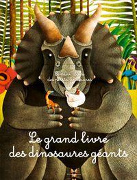 Couverture «Le grand livre des dinosaures géants»