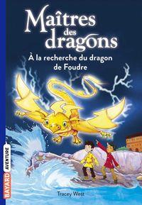 Couverture «À la recherche du dragon de Foudre»