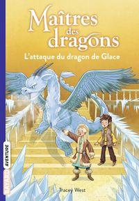 Couverture «L'attaque du dragon de Glace»